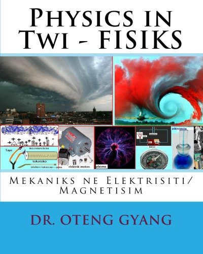Physics in Twi - Fisiks 9781452851037