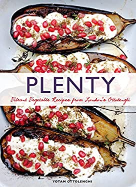 Plenty: Vibrant Recipes from London's Ottolenghi 9781452101248