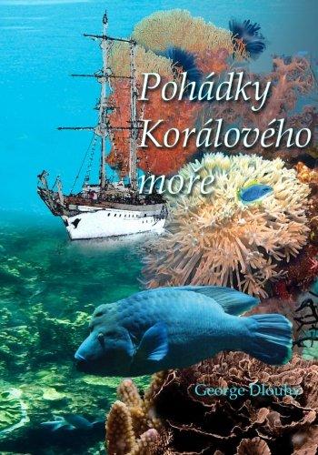Pohadky Koraloveho More 9781456581343