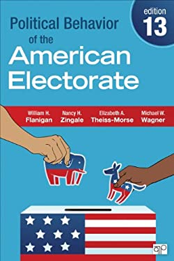 Political Behavior of the American Electorate 9781452240442