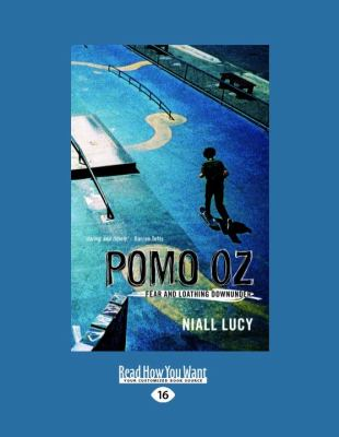 Pomo Oz: Fear and Loathing Downunder 9781458717221
