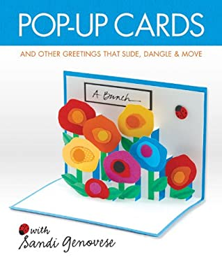Pop-Up Cards: And Other Greetings That Slide, Dangle & Move 9781454703204