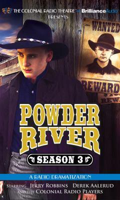 Powder River - Season Three: A Radio Dramatization 9781455852550