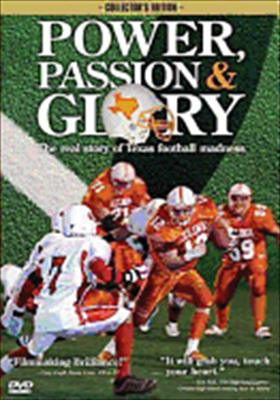 Power, Passion & Glory: Texas Football