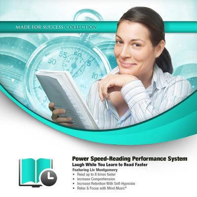 Power Speed-Reading Performance System: Laugh While You Learn to Read Faster 9781455158492