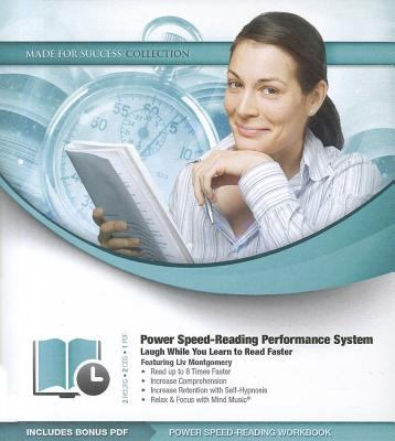 Power Speed-Reading Performance System: Laugh While You Learn to Read Faster 9781455158508