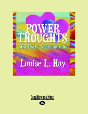 Power Thoughts: 365 Daily Affirmations (Large Print 16pt) 9781458755896