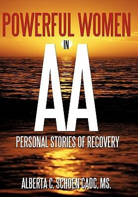 Powerful Women in AA: Personal Stories of Recovery 9781452078960