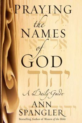 Praying the Names of God (Large Print 16pt) 9781459611504