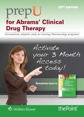 Prepu for Abrams' Clinical Drug Therapy 9781451186833