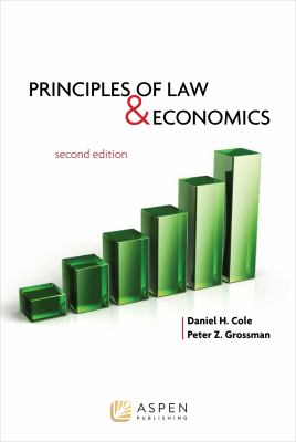 Principles of Law and Economics, 2nd Edition 9781454803959