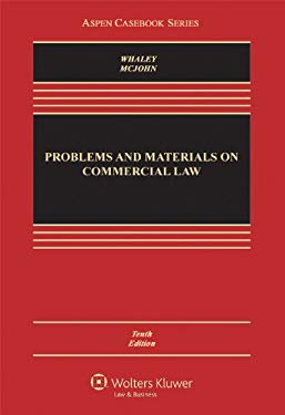 Problems & Materials on Commercial Law 10e 9781454807193