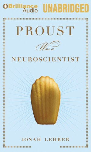 Proust Was a Neuroscientist 9781455840274