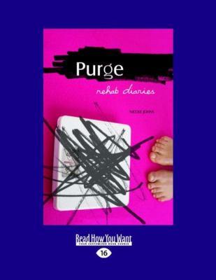 Purge: Rehab Diaries 9781458766779