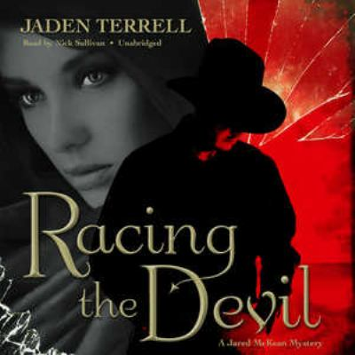 Racing the Devil: A Jared McKean Mystery 9781455156481