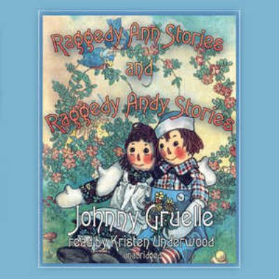 Raggedy Ann Stories and Raggedy Andy Stories 9781455123087