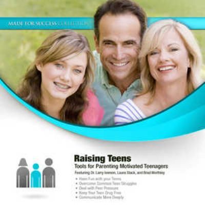 Raising Teens: Tools for Parenting Motivated Teenagers [With DVD] 9781455108886
