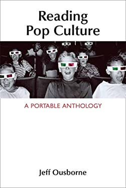 Reading Pop Culture: A Portable Anthology 9781457606021
