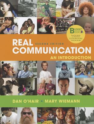 Real Communication: An Introduction 9781457602795