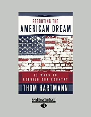 Rebooting the American Dream (1 Volume Set): 15 Ways to Rebuild Our Country 9781459625211