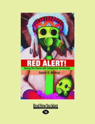 Red Alert!: Saving the Planet with Indigenous Knowledge 9781458778048