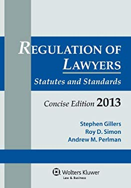 Regulation Lawyers: Statutes & Standards 2013 Concise Edition 9781454813644