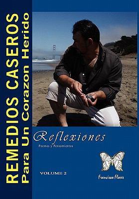 Remedios Caseros Para Un Corazon Herido 9781456801403