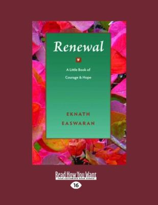 Renewal: A Little Book of Courage & Hope 9781458778567