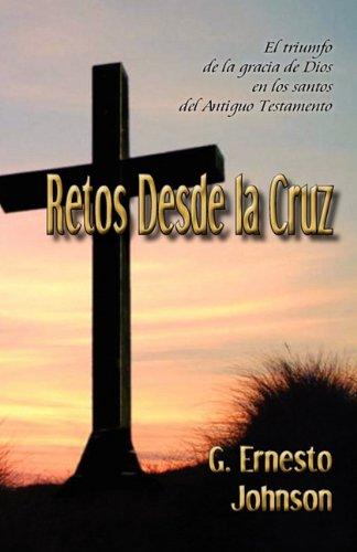 Retos Desde La Cruz 9781450754125