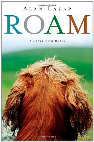 Roam: A Novel with Music 9781451632903
