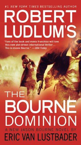 Robert Ludlum's (TM) the Bourne Dominion 9781455500109