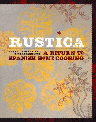 Rustica: A Return to Spanish Home Cooking 9781452102436
