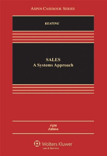 Sales: A Systems Approach, Fifth Edition