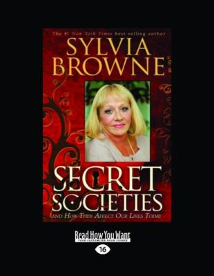 Secret Societies: And How They Affect Our Lives Today (Easyread Large Edition) 9781458730626