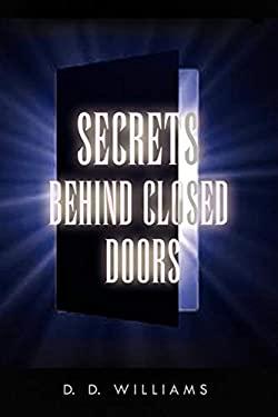 ISBN 9781450000031 product image for Secrets Behind Closed Doors | upcitemdb.com