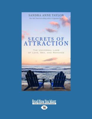 Secrets of Attraction: The Universal Laws of Love, Sex, and Romance 9781458774064