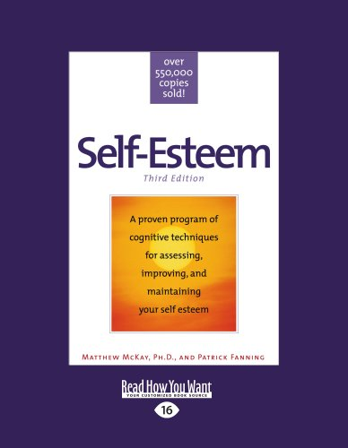 Self-Esteem: Third Edition (Large Print 16pt) 9781458724632