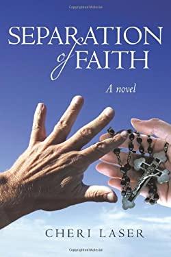 Separation of Faith 9781450232197