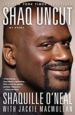 Shaq Uncut: My Story 9781455504404
