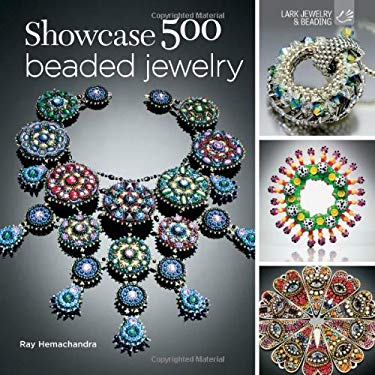 Showcase 500 Beaded Jewelry: Photographs of Beautiful Contemporary Beadwork 9781454703167