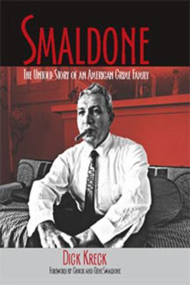 Smaldone: The Untold Story of an American Crime Family (Large Print 16pt)