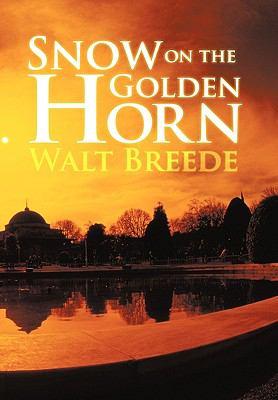 Snow on the Golden Horn 9781452025926