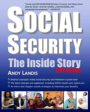 Social Security: The Inside Story, 2011 Edition 9781453794678