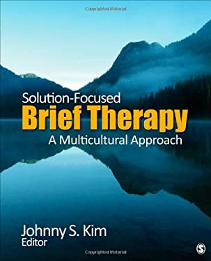 Solution-Focused Brief Therapy: A Multicultural Approach