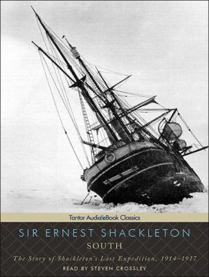 South: The Story of Shackleton's Last Expedition, 1914-1917 9781452651354