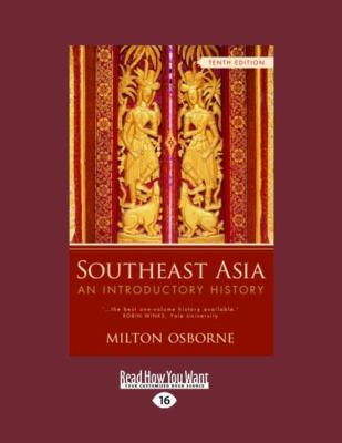 Southeast Asia: An Introductory History (Large Print 16pt) 9781459603882