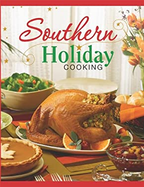 Southern Holiday Cooking 9781450801324