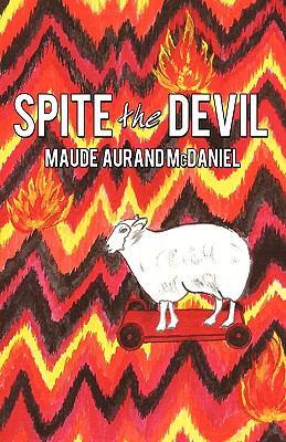 Spite the Devil 9781450203937