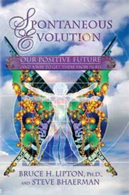 Spontaneous Evolution: Our Positive Future and a Way to Get There from Here: Our Positive Future and a Way to Get There from Here (Large Prin 9781458755629