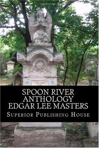 Spoon River Anthology Edgar Lee Masters 9781450584357